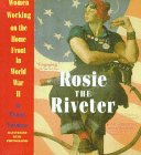 9780606130264: Rosie the Riveter: Women Working on the Home Front in World War II