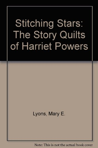 9780606130417: Stitching Stars: The Story Quilts of Harriet Powers