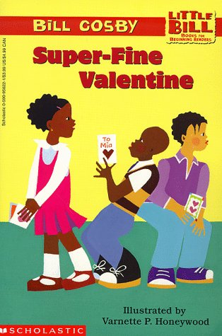 9780606130462: Super-Fine Valentine (Little Bill Books for Beginning Readers)