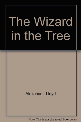 9780606130707: The Wizard in the Tree