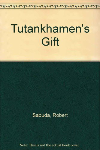 9780606131018: Tutankhamen's Gift