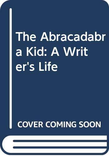 9780606131070: The Abracadabra Kid: A Writer's Life