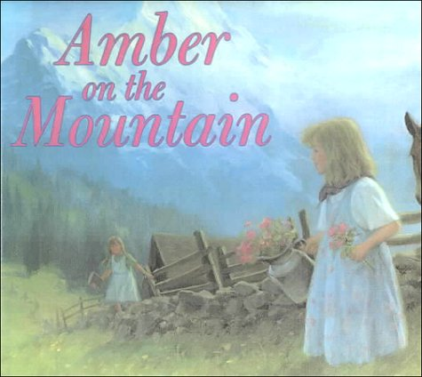 9780606131193: Amber on the Mountain