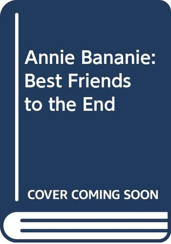 9780606131438: Annie Bananie: Best Friends to the End