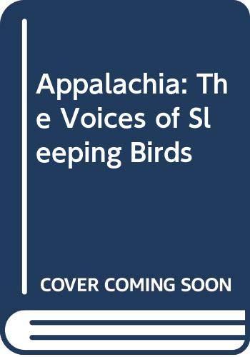 9780606131469: Appalachia: The Voices of Sleeping Birds