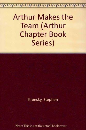 9780606131520: Arthur Makes the Team (Arthur Chapter Book Series)