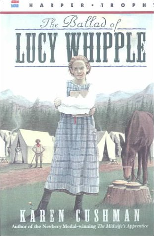 9780606131773: The Ballad of Lucy Whipple