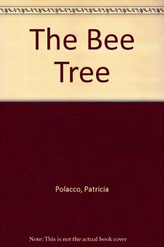 9780606131872: The Bee Tree