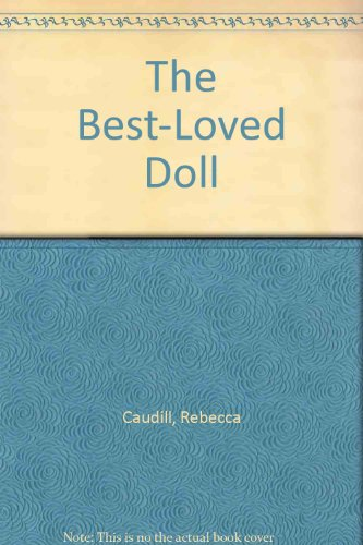 9780606131971: The Best-Loved Doll