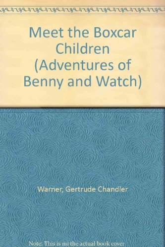 9780606132152: Meet the Boxcar Children (Adventures of Benny and Watch)