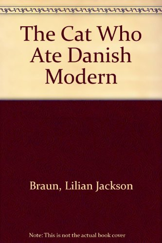9780606132466: The Cat Who Ate Danish Modern