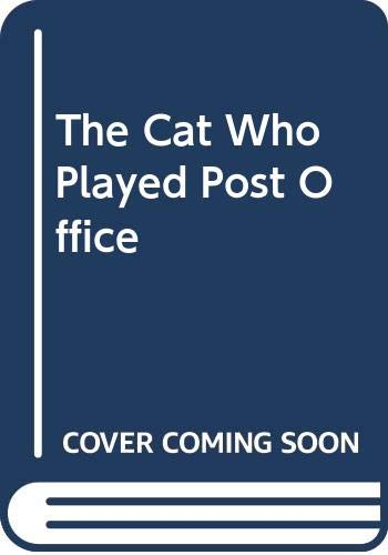 9780606132503: The Cat Who Played Post Office