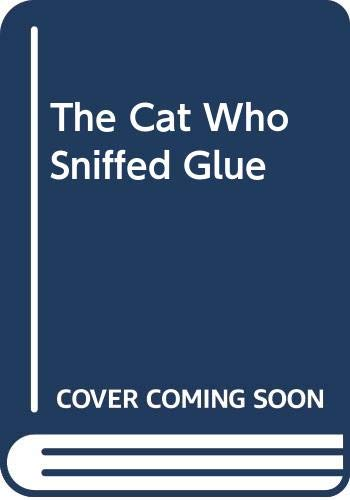 9780606132527: The Cat Who Sniffed Glue
