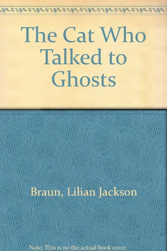 9780606132541: The Cat Who Talked to Ghosts