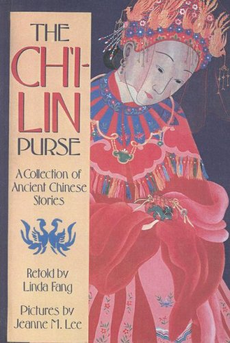 9780606132619: The Ch'I-Lin Purse: A Collection of Ancient Chinese Stories