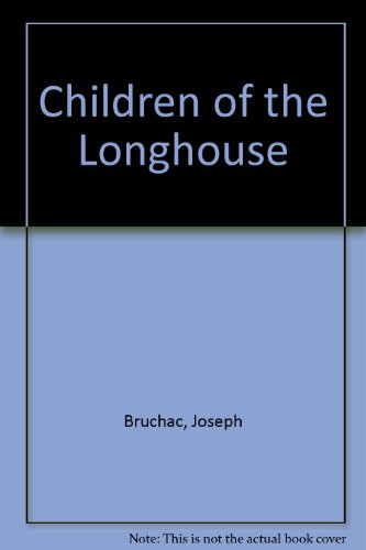 9780606132688: Children of the Longhouse