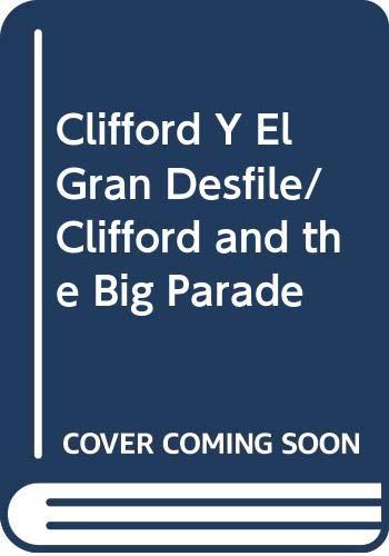 9780606132855: Clifford Y El Gran Desfile/Clifford and the Big Parade