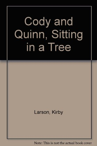9780606132879: Cody and Quinn, Sitting in a Tree