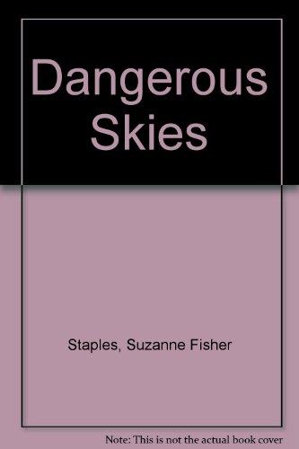 9780606133128: Dangerous Skies