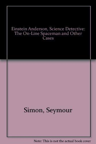 9780606133524: Einstein Anderson, Science Detective: The On-Line Spaceman and Other Cases