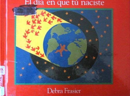 9780606133630: El Dia En Que Tu Naciste
