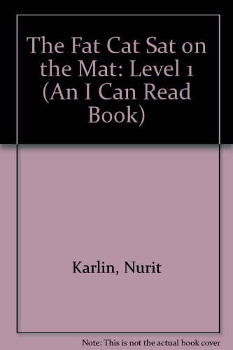 9780606133791: The Fat Cat Sat on the Mat: Level 1 (An I Can Read Book)
