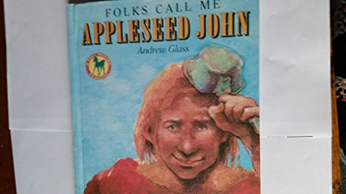 Folks Call Me Appleseed John (0606133933) by Andrew Glass