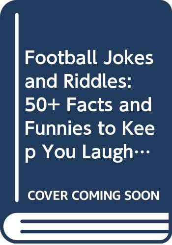 9780606133951: Football Jokes and Riddles: 50+ Facts and Funnies to Keep You Laughing