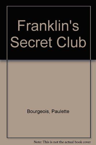 9780606134064: Franklin's Secret Club