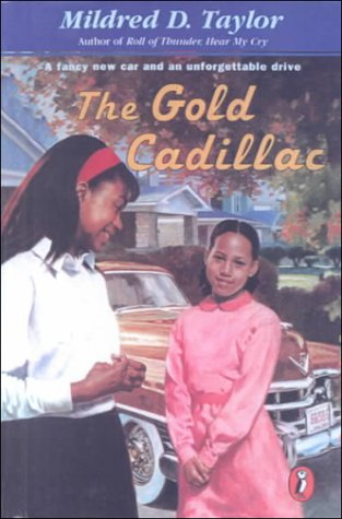 9780606134330: The Gold Cadillac: A Fancy New Car and an Unforgettable Drive