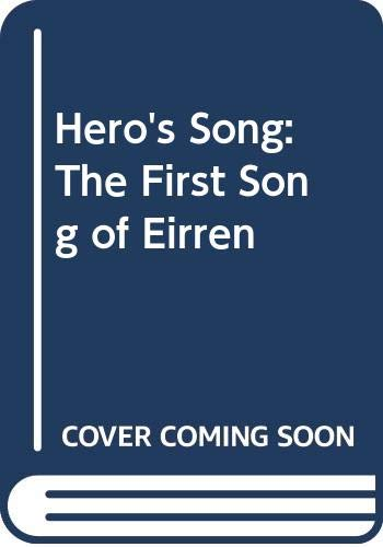 9780606134798: Hero's Song: The First Song of Eirren