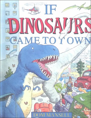 9780606135139: If Dinosaurs Came to Town