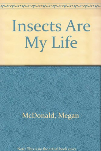 9780606135184: Insects Are My Life