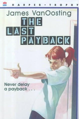 9780606135658: The Last Payback
