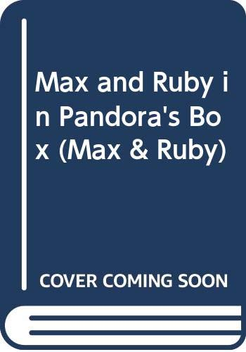 9780606136013: Max and Ruby in Pandora's Box (Max & Ruby)