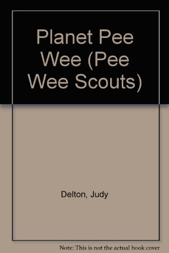 Planet Pee Wee (Pee Wee Scouts) (0606136991) by Judy Delton
