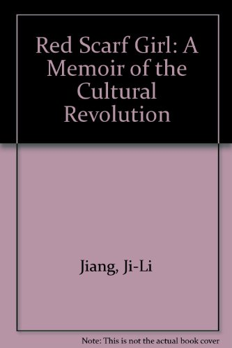 9780606137331: Red Scarf Girl: A Memoir of the Cultural Revolution