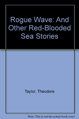 9780606137461: Rogue Wave: And Other Red-Blooded Sea Stories