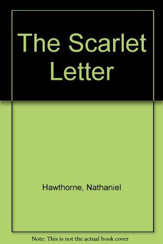 The Scarlet Letter: Nathaniel Hawthorne