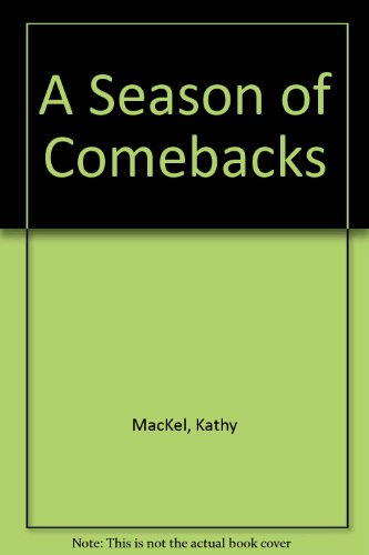 A Season of Comebacks: MacKel, Kathy