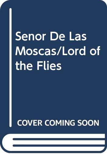9780606137706: Senor De Las Moscas/Lord of the Flies (Spanish and English Edition)