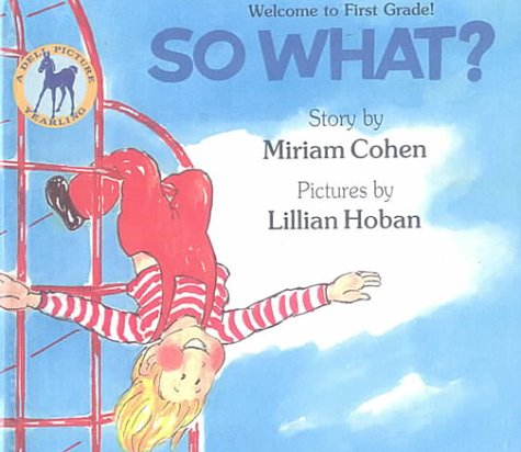 9780606137836: So What?: Welcome to First Grade