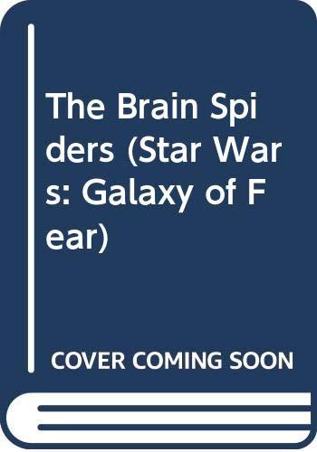 9780606138055: The Brain Spiders (Star Wars: Galaxy of Fear)