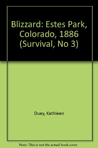 9780606138277: Blizzard: Estes Park, Colorado, 1886 (Survival, No 3)