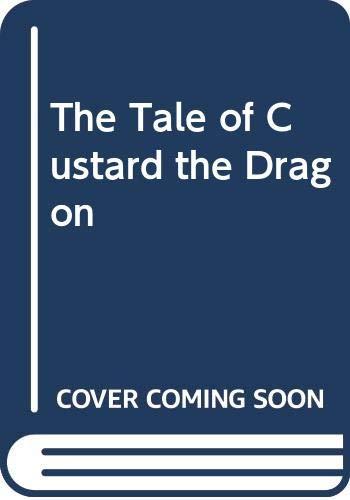 9780606138338: The Tale of Custard the Dragon