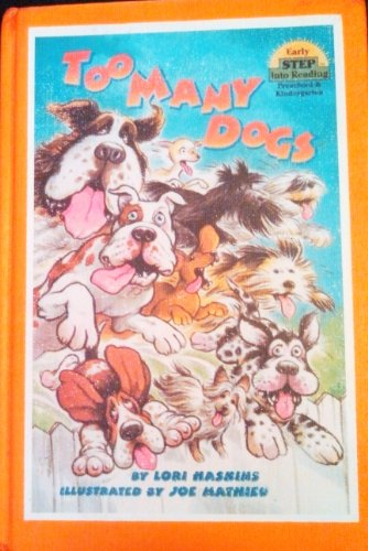 9780606139717: Too Many Dogs (Early Step Into Reading)