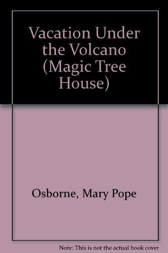 9780606139724: Vacation Under the Volcano (Magic Tree House)