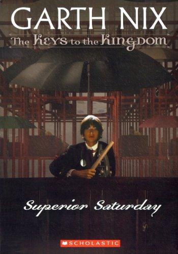 9780606139915: Superior Saturday (Turtleback School & Library Binding Edition) (Keys to the Kingdom (Pb))
