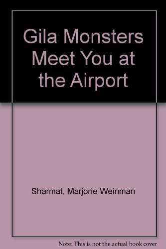 9780606139960: Gila Monsters Meet You at the Airport