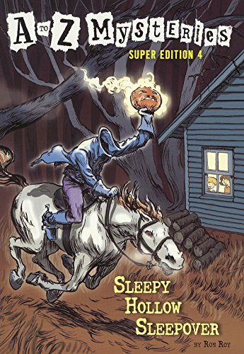 9780606140072: Super Edition 4: Sleepy Hollow Sleepover (Turtleback School & Library Binding Edition) (A to Z Mysteries Super Editions)